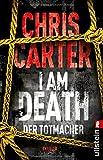 I Am Death. Der Totmacher von Chris Carter