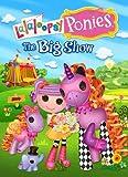 Lalaloopsy Ponies: Big Show