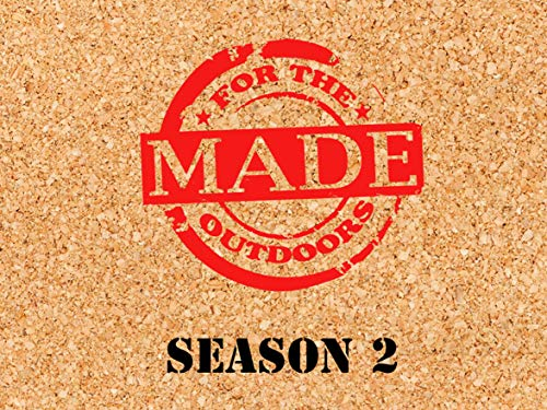 Made For The Outdoors - Season 2