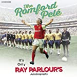 The Romford Pel�: It's Only Ray Parlo...