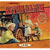 Retro Ranch: A Roundup or Classic Cowboy Cookin'