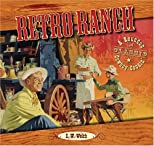 Retro Ranch: A Roundup of Classic Cowboy Cookin' (Retro)