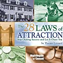 The 28 Laws of Attraction: Stop Chasing Success and Let It Chase You (       UNABRIDGED) by Thomas Leonard Narrated by Thomas Leonard