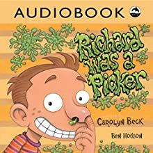 Richard Was a Picker Audiobook by Carolyn Beck Narrated by  Iambik Productions