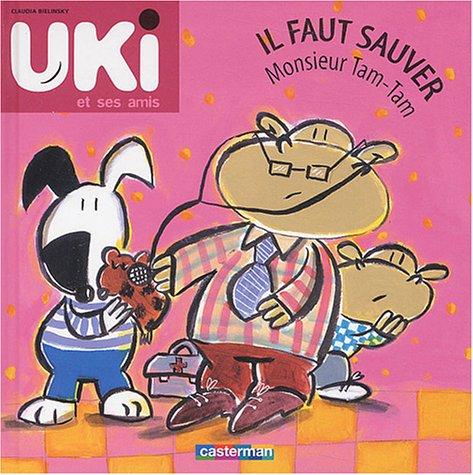 Uki et ses amis (6) : Il faut sauver monsieur Tam-Tam