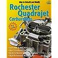 How to Rebuild and Modify Rochester Quadrajet Carburetors (S-a Design)