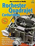 Cliff Ruggles How to Build and Modify Rochester Quadrajet Carburetors (S-a Design)