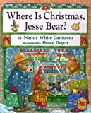 img - for Where is Christmas, Jesse Bear? Hardcover - October 1, 2000 book / textbook / text book