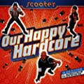 Our Happy Hardcore
