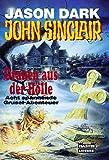John Sinclair. Grauen aus der Hölle. Acht spannende Grusel-Abenteuer