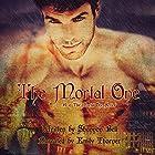 The Mortal One Hörbuch von Shannon Bell Gesprochen von: Emily Thorner
