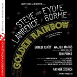 Golden Rainbow Featuring Steve Lawrence & Eydie Gorme (The Original Broadway Cast Recording) [Digitally Remastered]