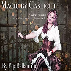 Magic by Gaslight Audiobook