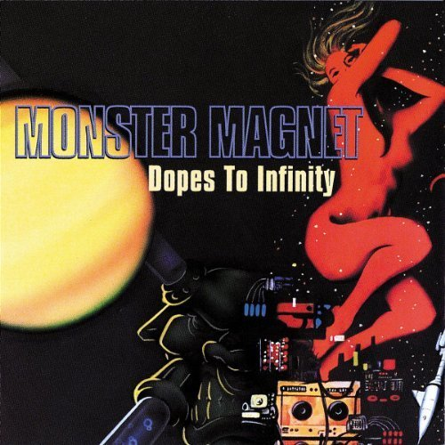 Dopes To Infinity by Monster Magnet (1995) Audio CD