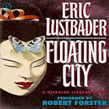 Floating City: The Nicholas Linnear Series, Book 5 Audiobook by Eric Van Lustbader Narrated by Robert Forster