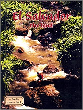 El Salvador the Land (Lands, Peoples, & Cultures (Econo-Clad))