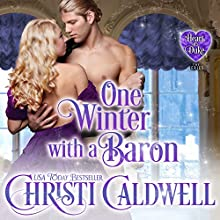One Winter with a Baron: The Heart of a Duke, Book 12 | Livre audio Auteur(s) : Christi Caldwell Narrateur(s) : Tim Campbell