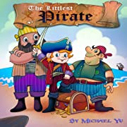 The Littlest Pirate (A Gorgeous Illustrated Children's Picture Book)
