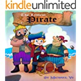 Children's Book: The Littlest Pirate (A Gorgeous Illustrated Children's Picture Book)