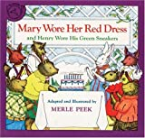 Mary Wore Her Red Dress and Henry Wore His Green Sneakers (0899197019) by Peek, Merle