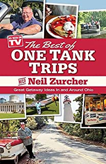 Book Cover: Best of One Tank Trips: Great Getaway Ideas In and Around Ohio