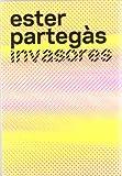 img - for Ester Parteg s, Invasores book / textbook / text book