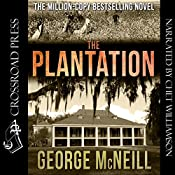 The Plantation: The Plantation Series, Book 1   George McNeill