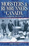 Mobsters and Rumrunners of Canada: Cr...