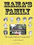 Mama's Family the Unofficial Episode...