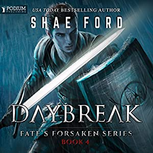 Daybreak: Fate's Forsaken, Book 4 Audiobook