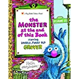 The Monster at the End of this Book (Sesame Street) (Big Little Golden Book) ~ Jon Stone