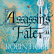Assassin's Fate: Fitz and the Fool, Book 3   Robin Hobb