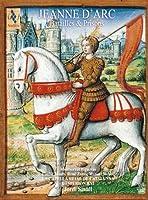 Jeanne d'Arc : Batailles & Prisons