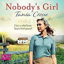 Nobody's Girl Audiobook by Tania Crosse Narrated by Rebecca Courtney