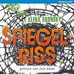 Spiegelriss (Spiegelkind 2) | Alina Bronsky