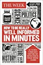 How to be Really Well Informed in Minutes