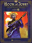 Book of John: Wicked Guitar Licks &amp; T...