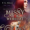 Missy the Werecat Audiobook by P. G. Allison Narrated by Meghan Kelly
