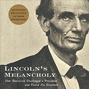 Lincoln's Melancholy Audiobook