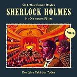 Der leise Takt des Todes (Sherlock Holmes - Die neuen Fälle 16) | Andreas Masuth