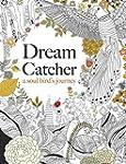 Dream Catcher: A Soul Bird's Journey