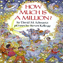 How Much Is a Million? Audiobook by David M. Schwartz Narrated by Bruce Johnson