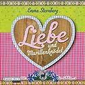 Liebe und Marillenknödel Hörbuch von Emma Sternberg Gesprochen von: Britta Steffenhagen