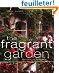The Fragrant Garden: growing and usin...