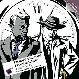 Richard Diamond Privatdetektiv (Fall 9 und 10) Hörspiel