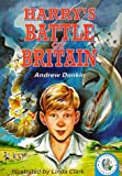 Harry's Battle of Britain (Historical Storybooks) (075002674X) by Donkin, Andrew