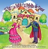 El Rey y la Reina y el Frijolito de Goma (Spanish Edition)