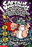 Captain Underpants and the Invasion of the Incredibly Naughty Cafeteria Ladies from Outer Space (and the Subsequent Assault of the Equally Evil Lunchroom Zombie Nerds) (0439049962) by Dav Pilkey