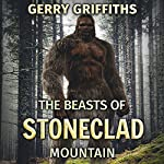 The Beasts of Stoneclad Mountain | Gerry Griffiths
