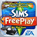 The Sims Freeplay Game Guide Unofficial | The Yuw